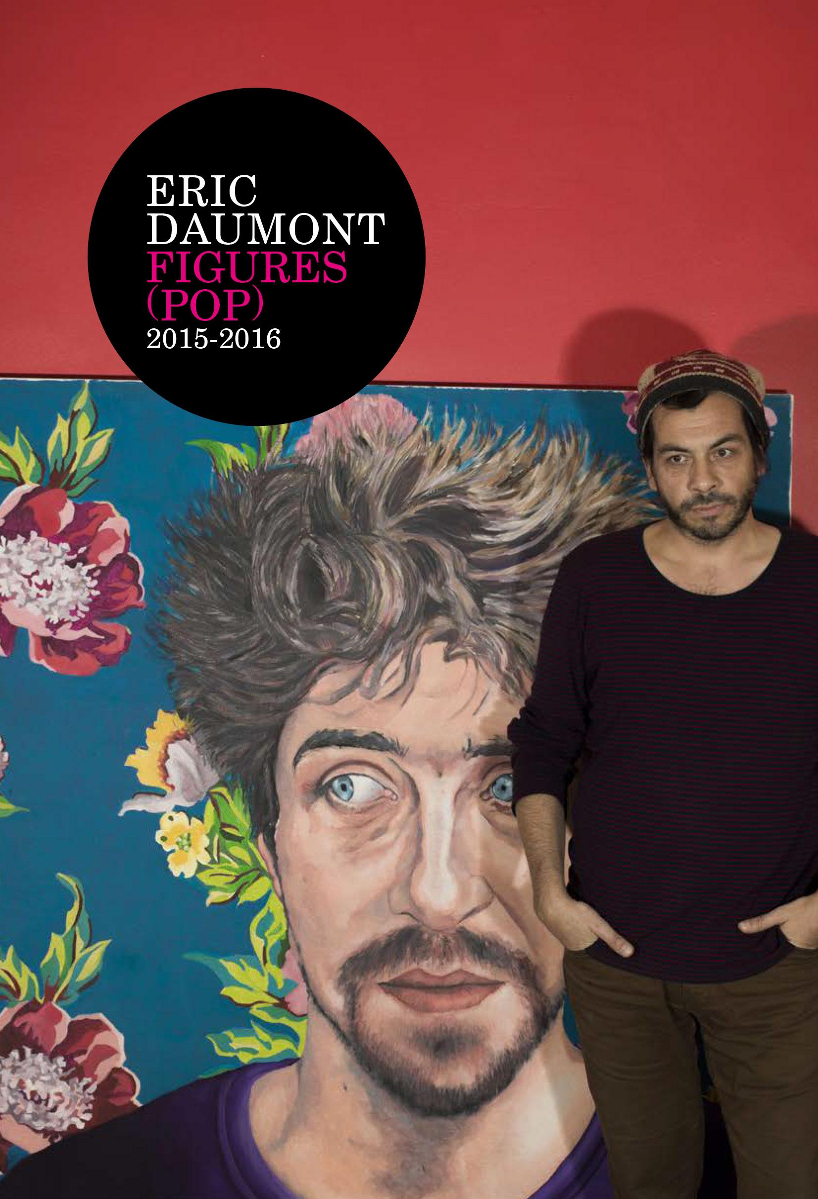 """Exposition """"Figures POP"""" de Eric Daumont chez Galerie Jamault à Paris"""